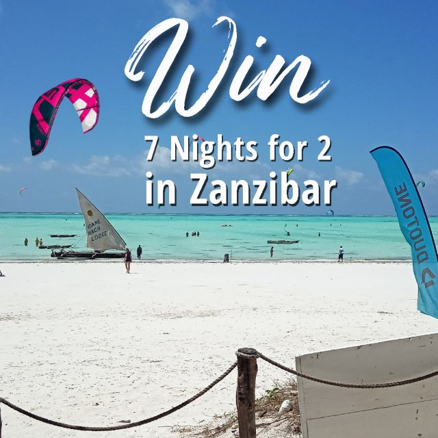 Win 7 nights for 2 in Zanzibar with KiteBnB